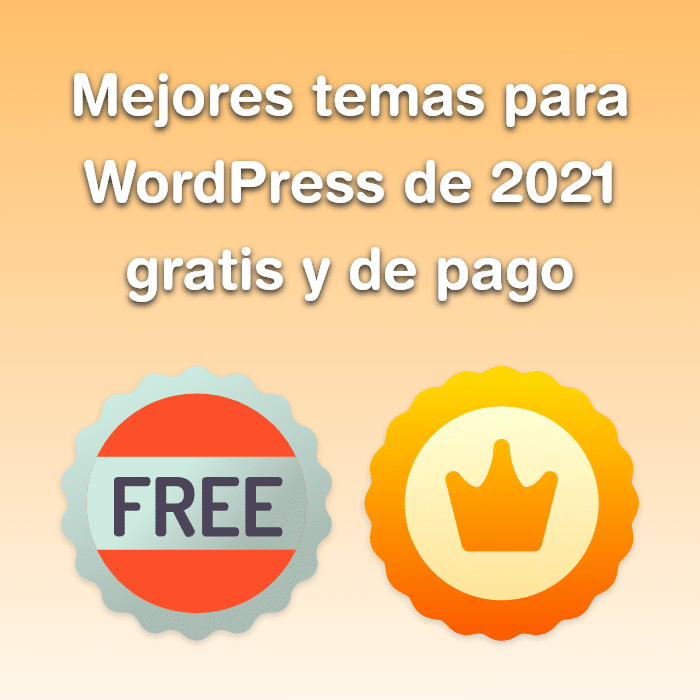 Imagen de Mejores temas para WordPress 2021 gratis y de pago